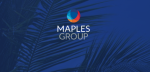 MAPLES GROUP SEEKS JUDICIAL REVIEW OF FINANCIAL SECTOR REGULATION