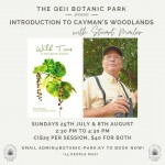 Stuart Mailer to lead Introduction to Cayman's Woodlands Guided Tours